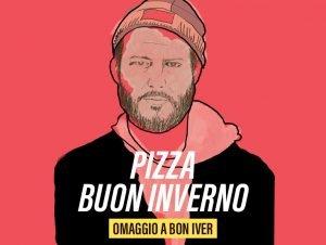 pizza invernale bon iver